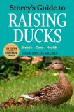 Storey's Guide to Raising Ducks, 2nd Edition